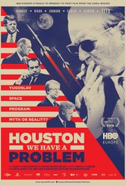 Houston We Have a Problem poster